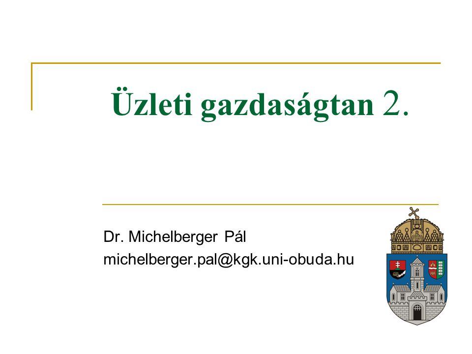 Dr. Michelberger Pál michelberger.pal@kgk.uni-obuda.hu
