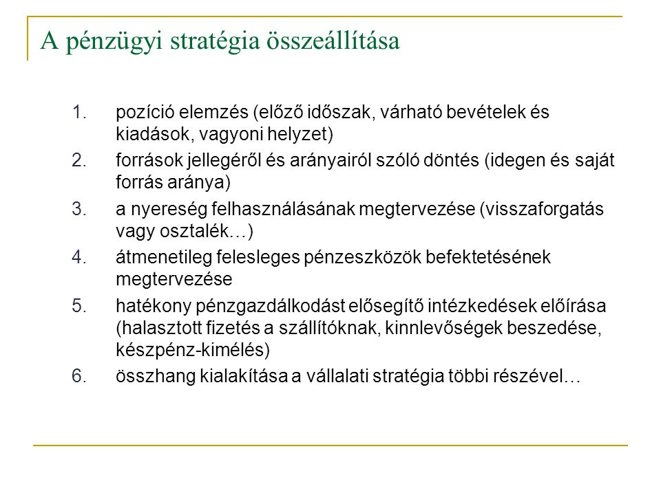 A pénzügyi stratégia összeállítása
