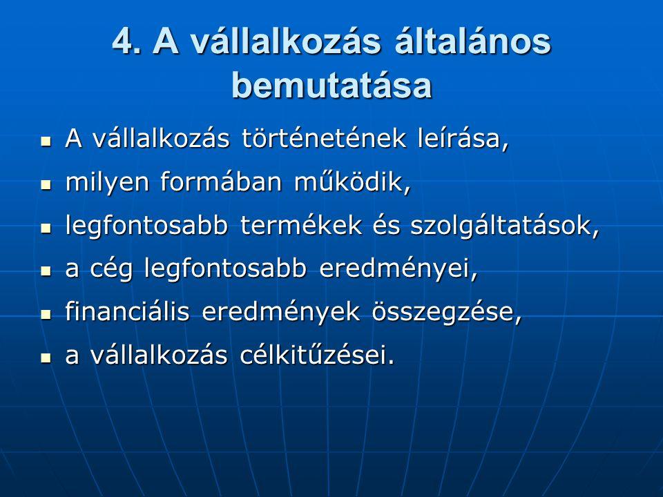 4. A vállalkozás általános bemutatása