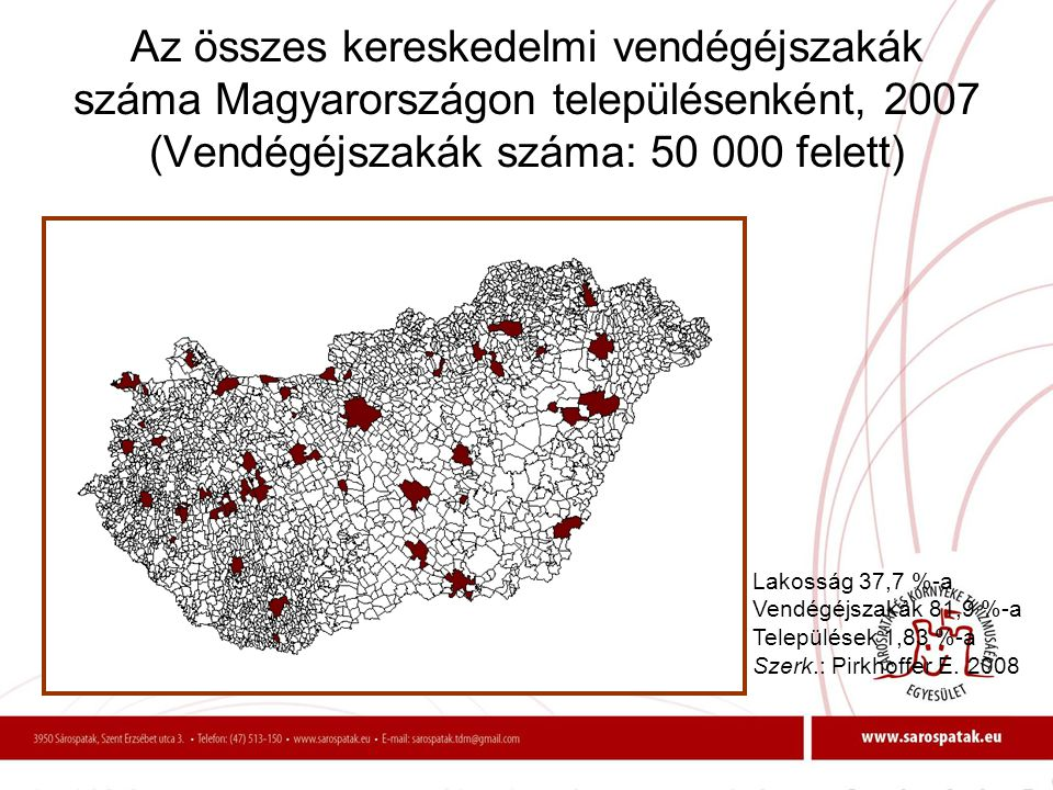 Az összes kereskedelmi vendégéjszakák száma Magyarországon településenként, 2007 (Vendégéjszakák száma: 50 000 felett)