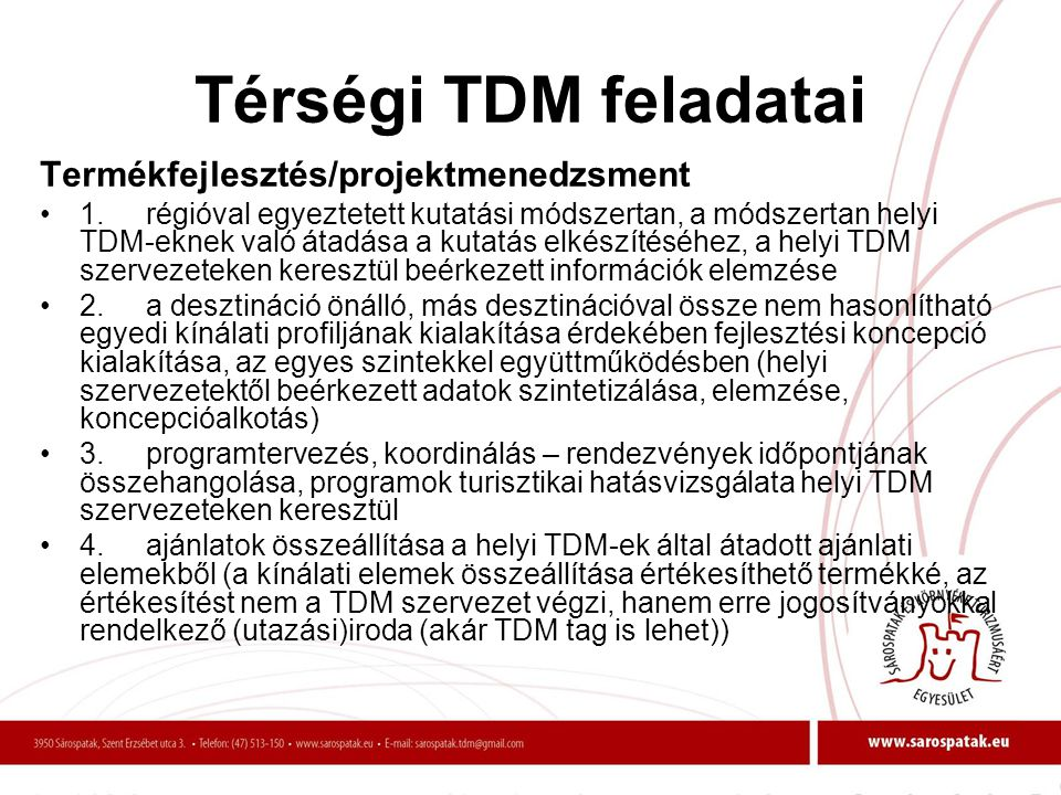 Térségi TDM feladatai Termékfejlesztés/projektmenedzsment