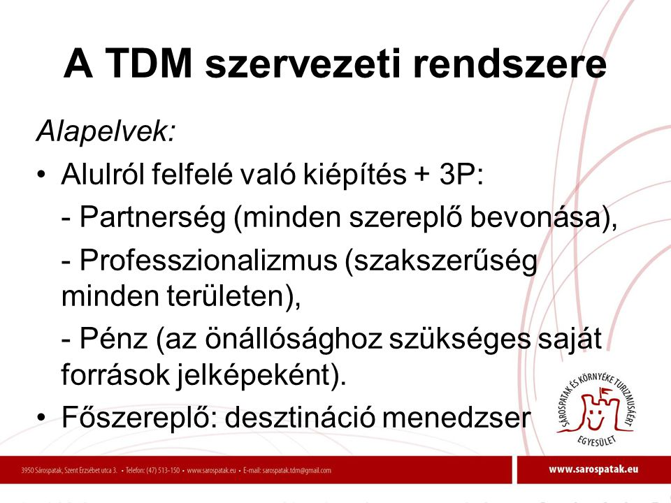 A TDM szervezeti rendszere