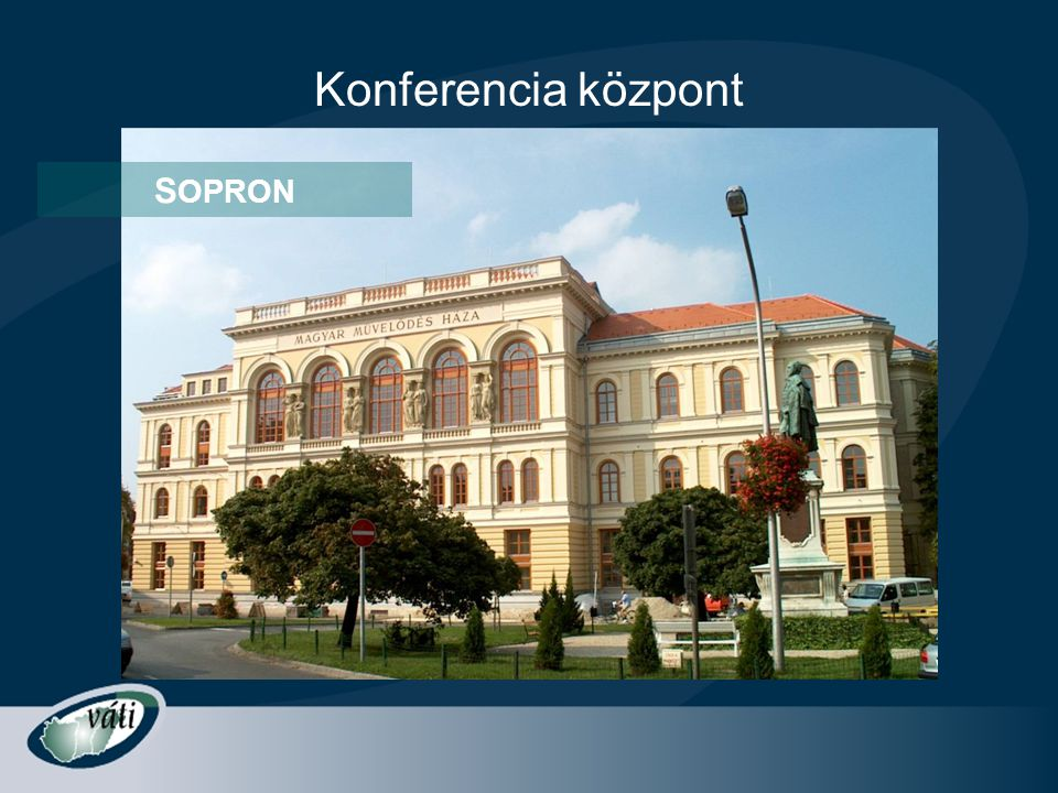 Konferencia központ SOPRON