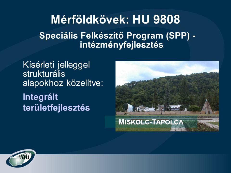Speciális Felkészítő Program (SPP) - intézményfejlesztés