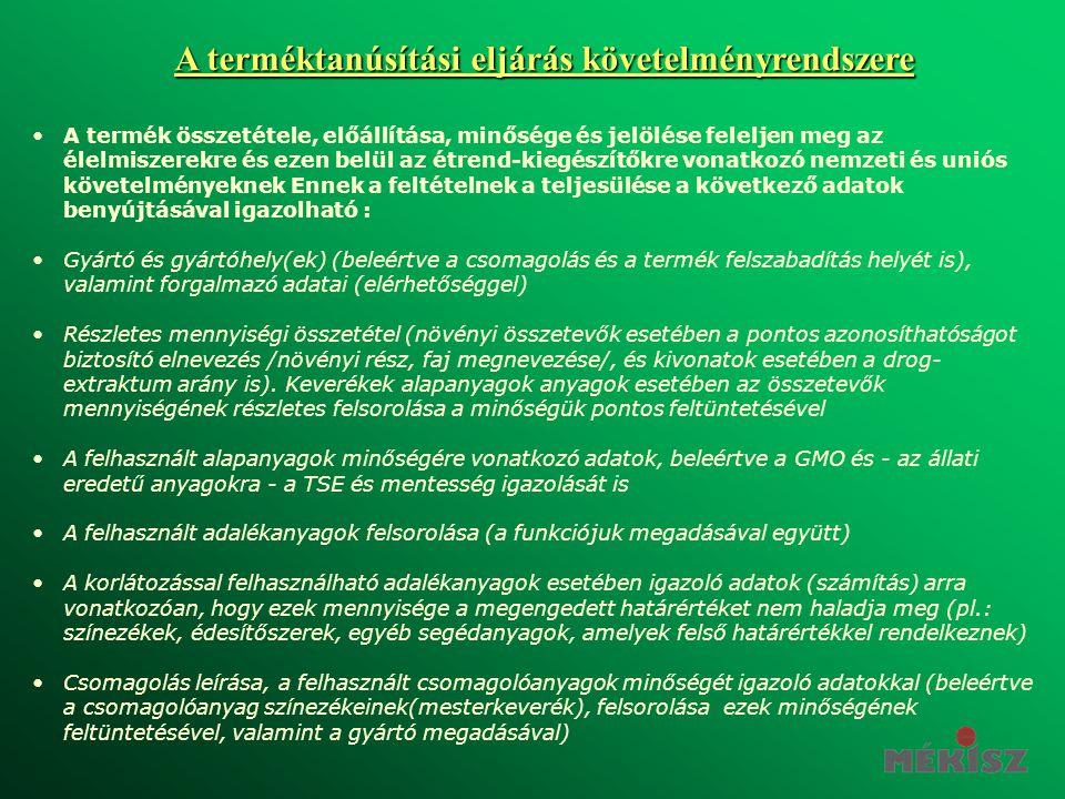 A terméktanúsítási eljárás követelményrendszere