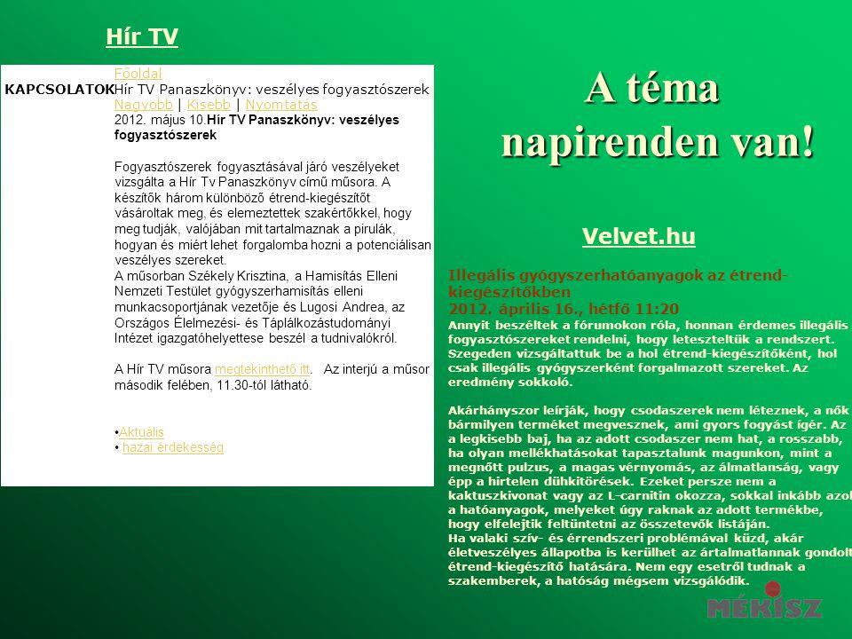 A téma napirenden van! Hír TV Velvet.hu