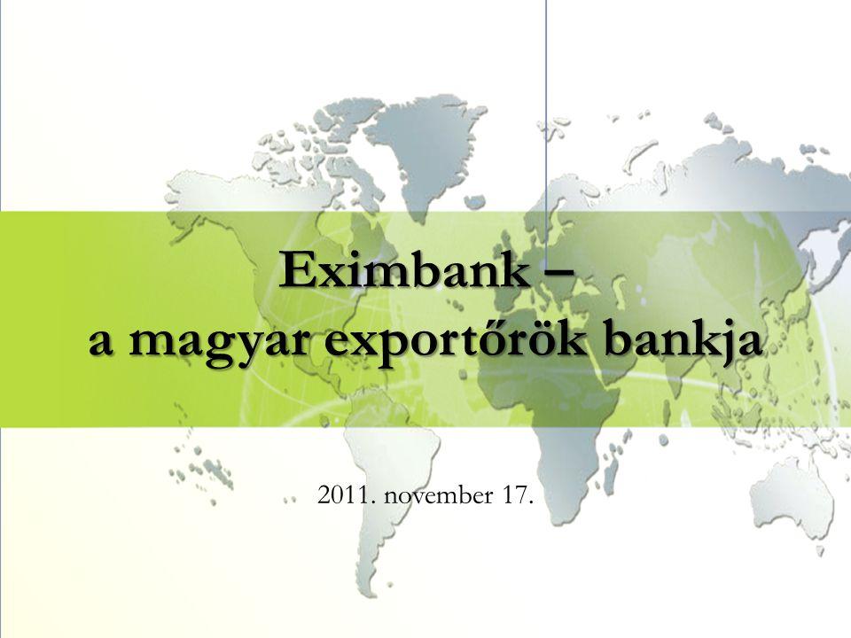 Eximbank – a magyar exportőrök bankja