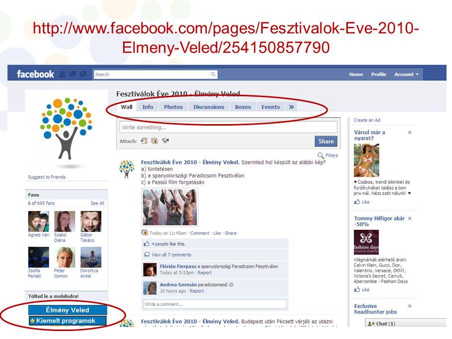 http://www.facebook.com/pages/Fesztivalok-Eve-2010-Elmeny-Veled/254150857790