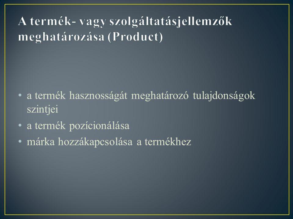 A termék- vagy szolgáltatásjellemzők meghatározása (Product)