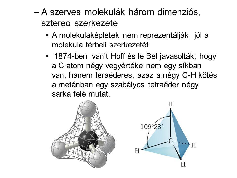 A szerves molekulák három dimenziós, sztereo szerkezete