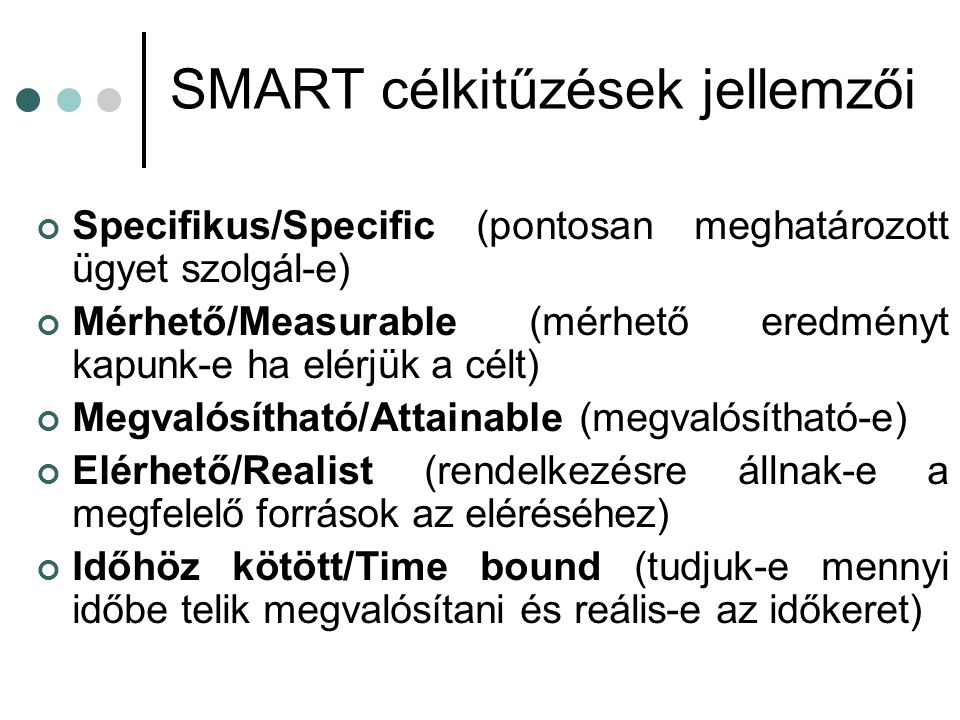 SMART célkitűzések jellemzői