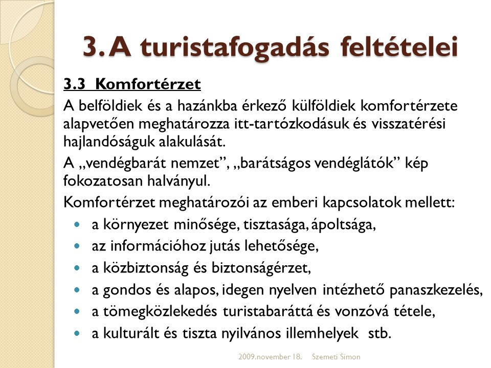 3. A turistafogadás feltételei