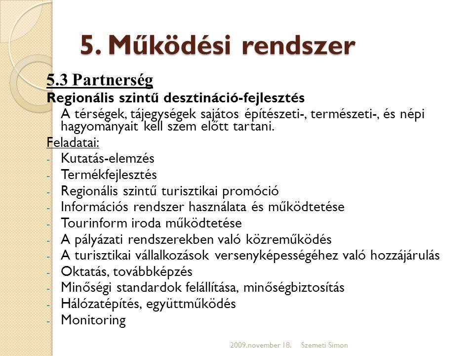 5. Működési rendszer 5.3 Partnerség