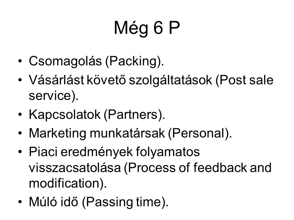 Még 6 P Csomagolás (Packing).