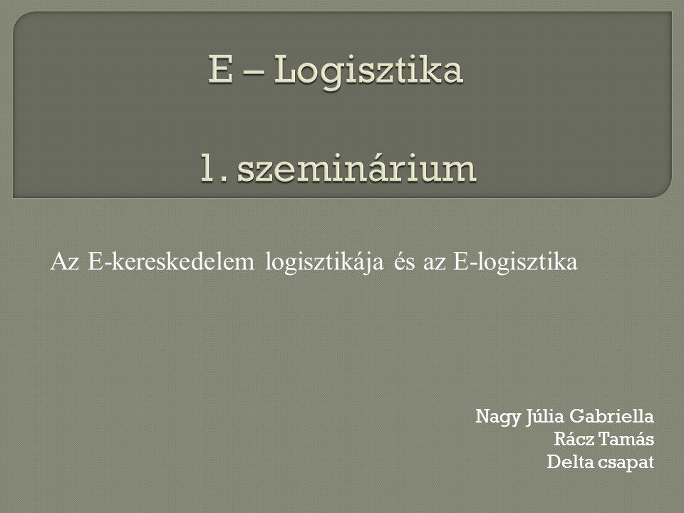 E – Logisztika 1. szeminárium