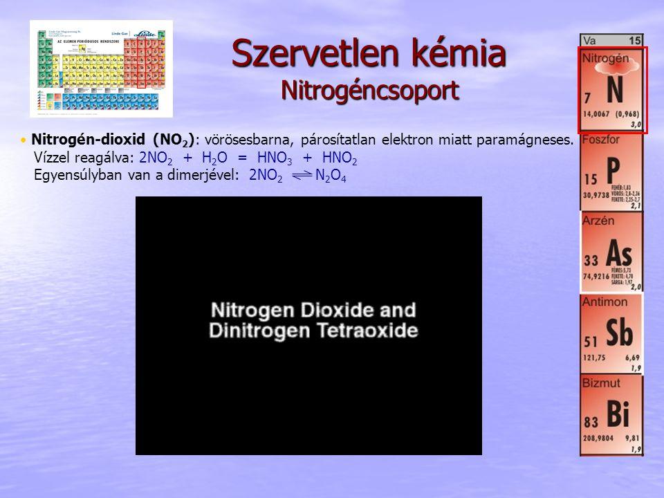 Szervetlen kémia Nitrogéncsoport