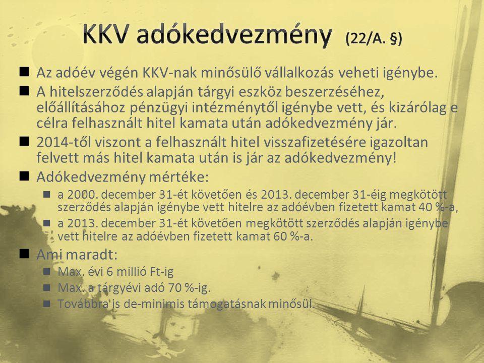 KKV adókedvezmény (22/A. §)