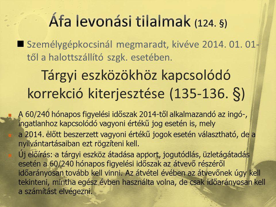 Áfa levonási tilalmak (124. §)