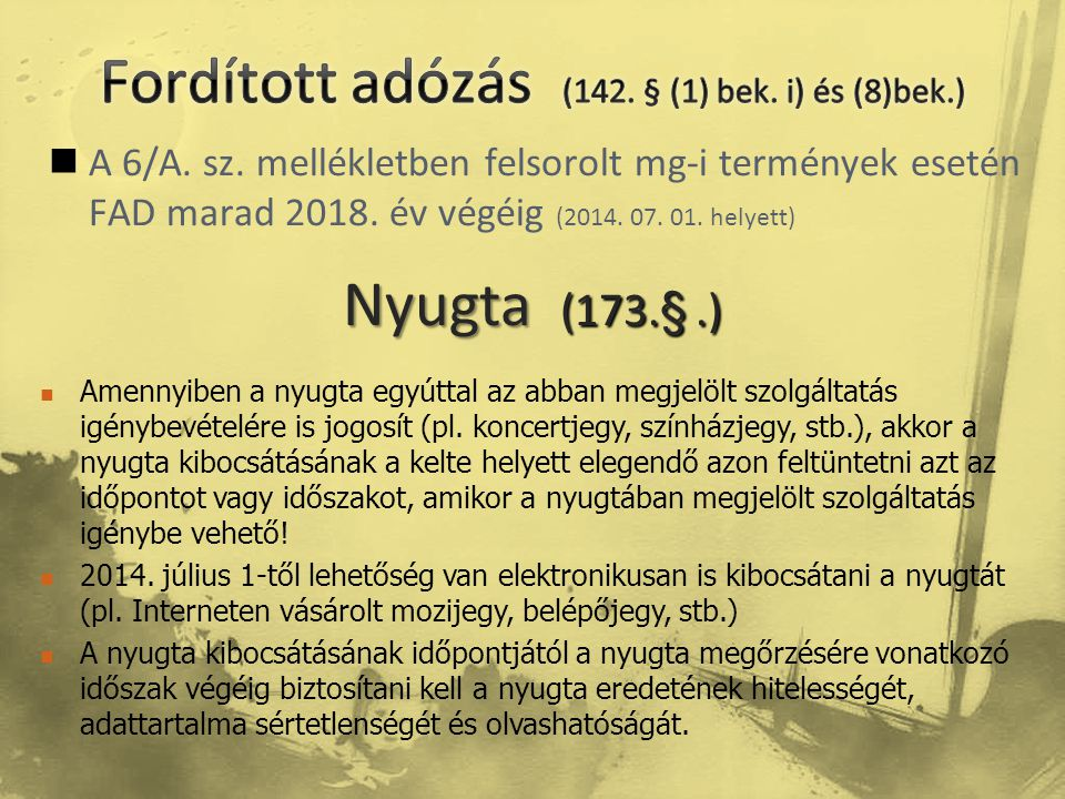 Fordított adózás (142. § (1) bek. i) és (8)bek.)