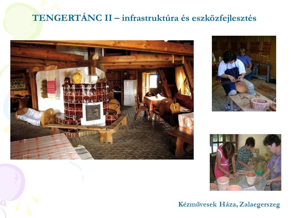 TENGERTÁNC II – infrastruktúra és eszközfejlesztés