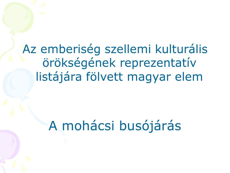 Az emberiség szellemi kulturális örökségének reprezentatív listájára fölvett magyar elem