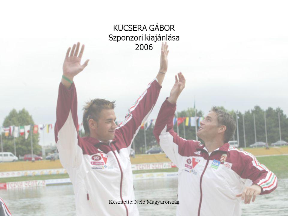 KUCSERA GÁBOR Szponzori kiajánlása 2006