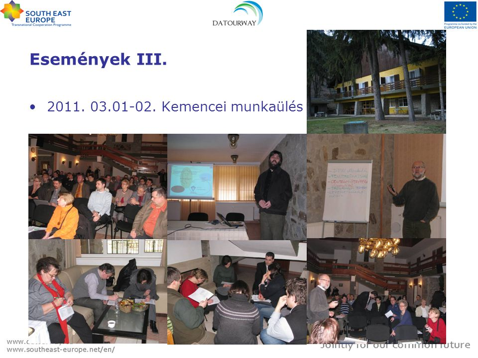 Események III. 2011. 03.01-02. Kemencei munkaülés