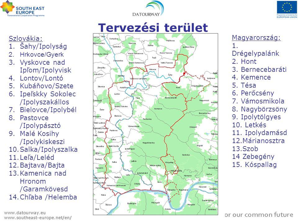 Tervezési terület Szlovákia: Šahy/Ipolyság Magyarország: Hrkovce/Gyerk