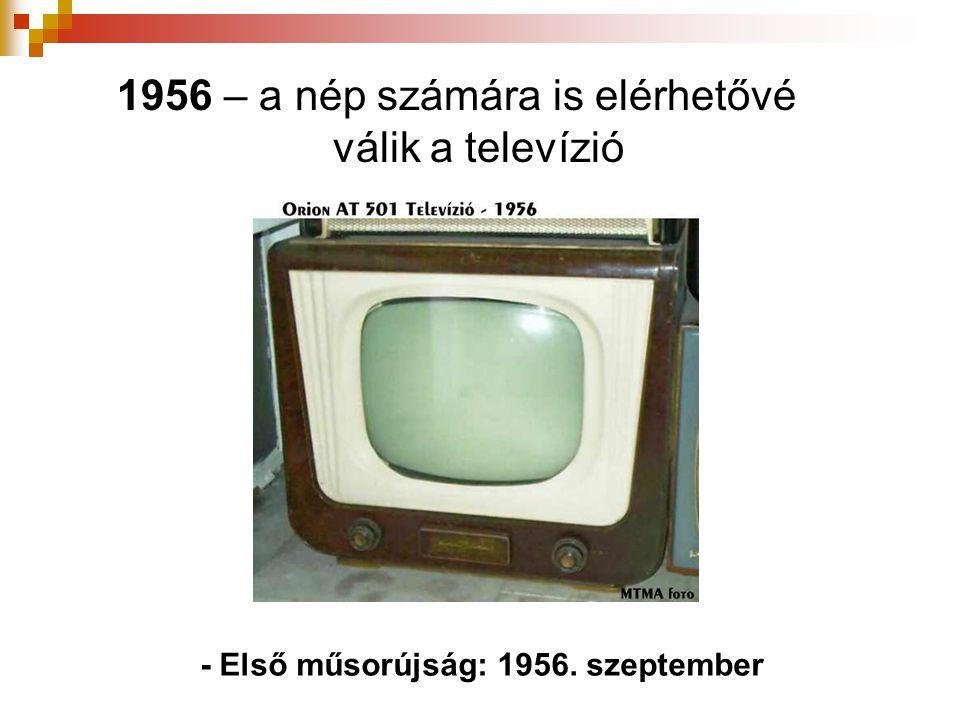 1956 – a nép számára is elérhetővé válik a televízió