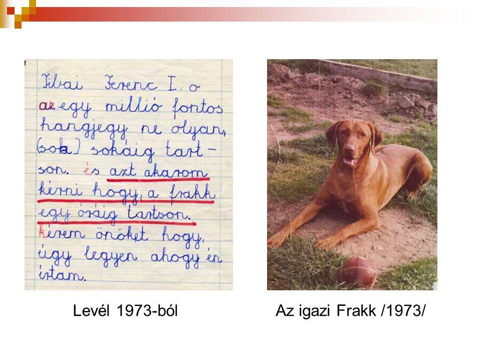Levél 1973-ból Az igazi Frakk /1973/