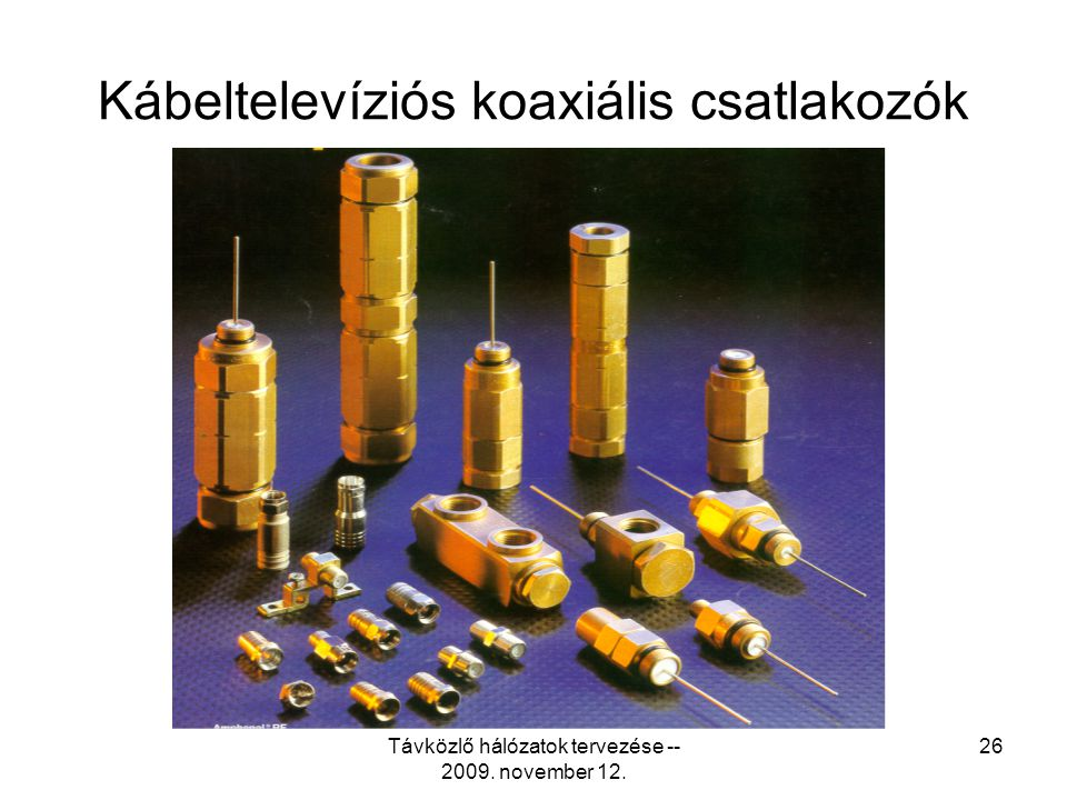 Kábeltelevíziós koaxiális csatlakozók