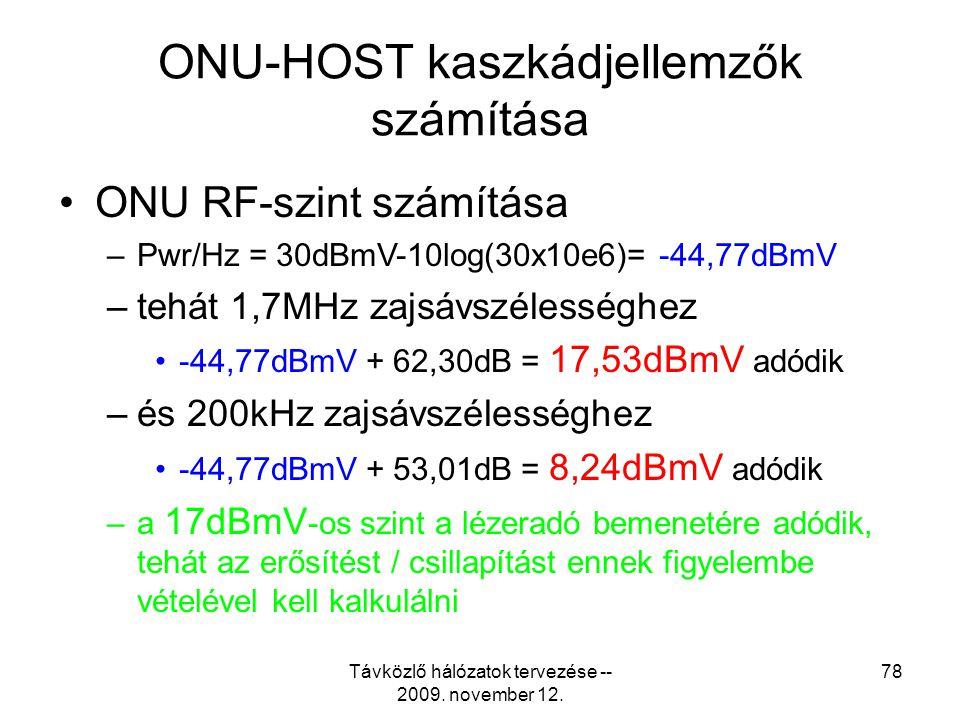 ONU-HOST kaszkádjellemzők számítása