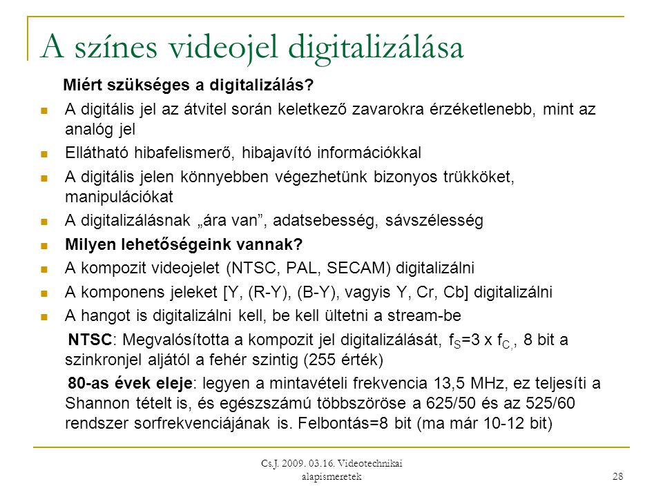 A színes videojel digitalizálása