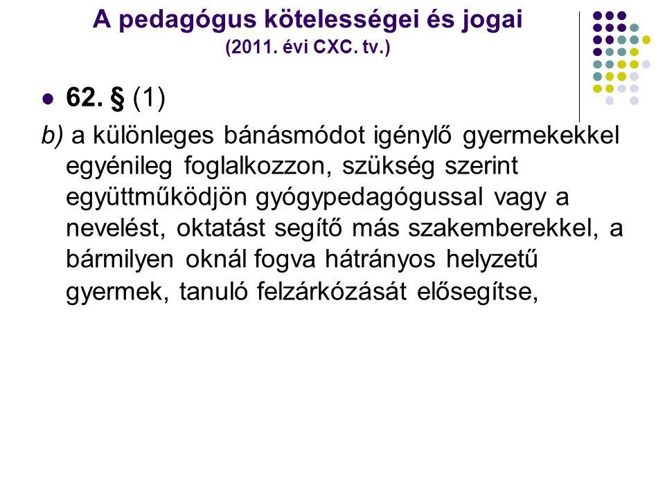 A pedagógus kötelességei és jogai (2011. évi CXC. tv.)