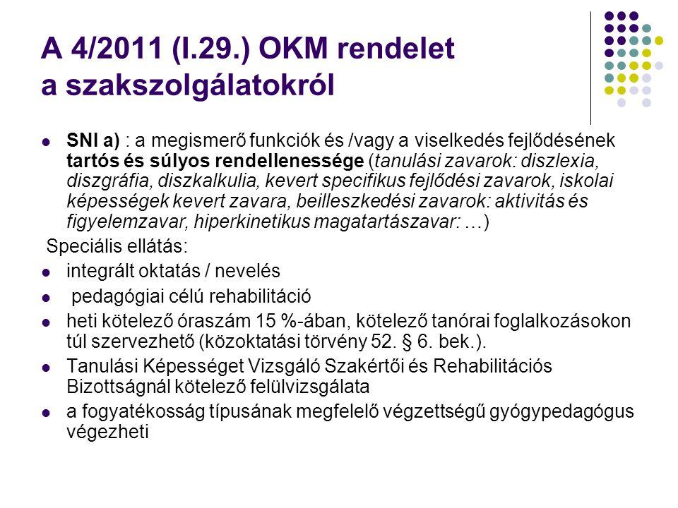 A 4/2011 (I.29.) OKM rendelet a szakszolgálatokról