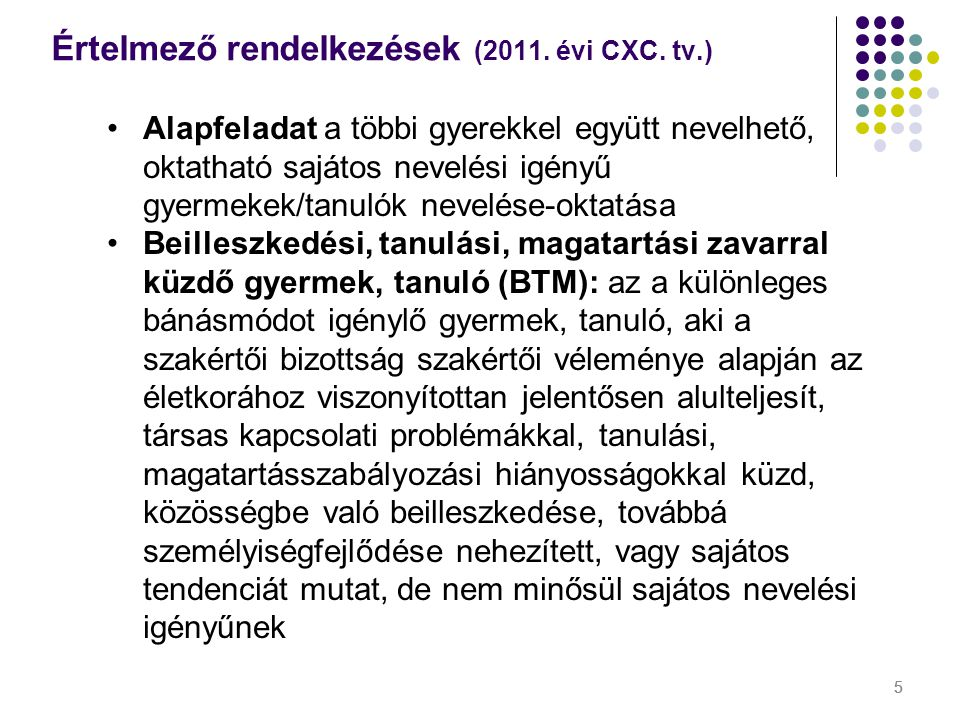 Értelmező rendelkezések (2011. évi CXC. tv.)