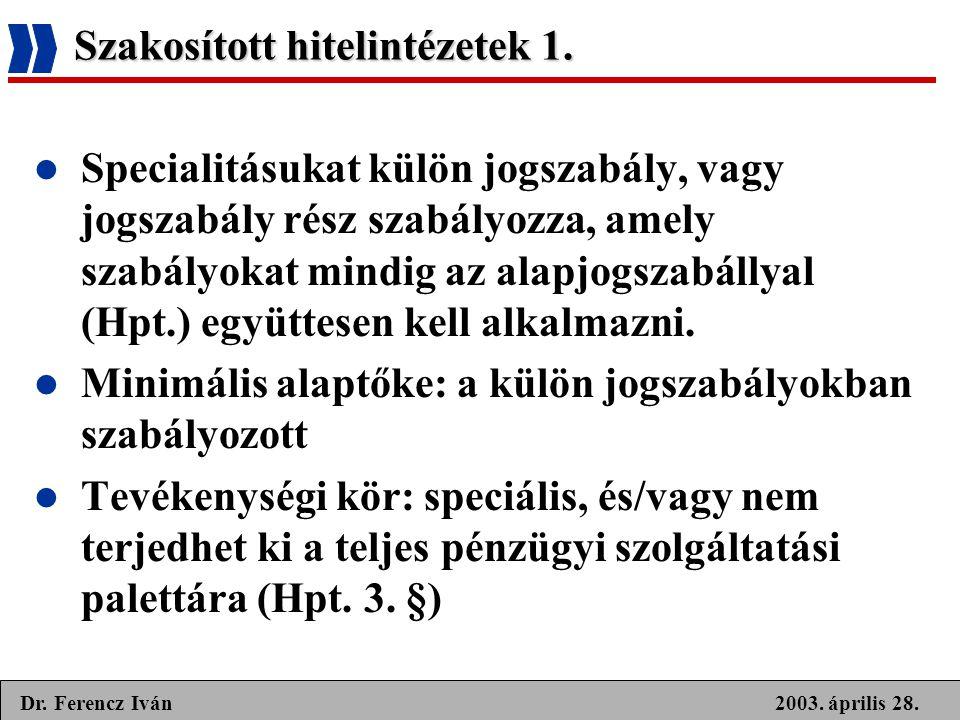 Szakosított hitelintézetek 1.