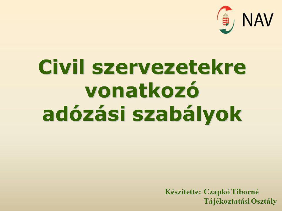 Civil szervezetekre vonatkozó adózási szabályok