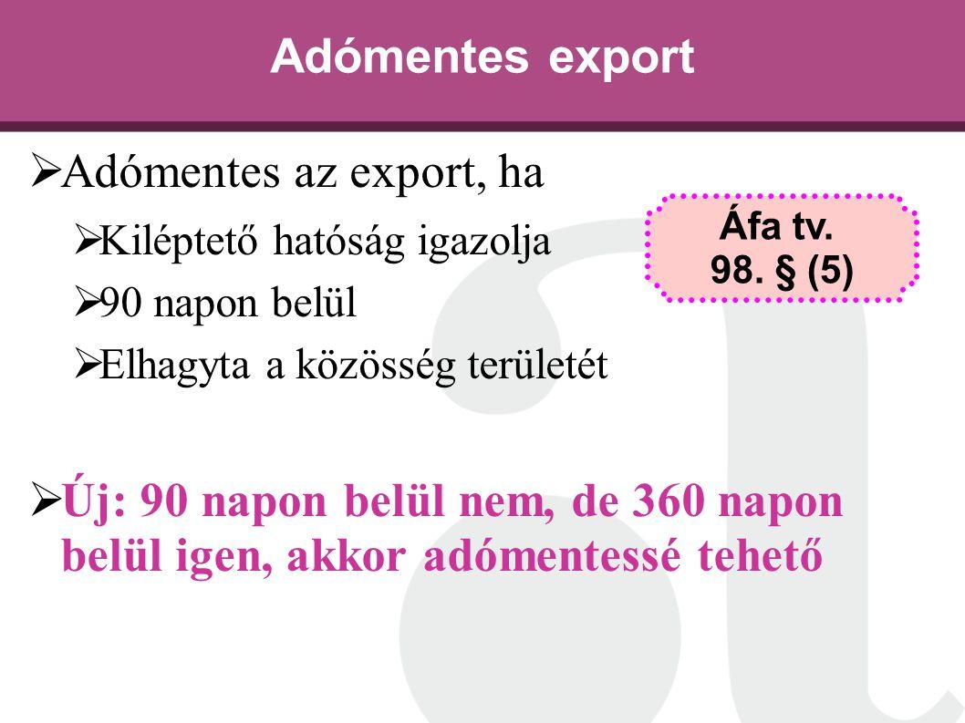 Adómentes export Adómentes az export, ha