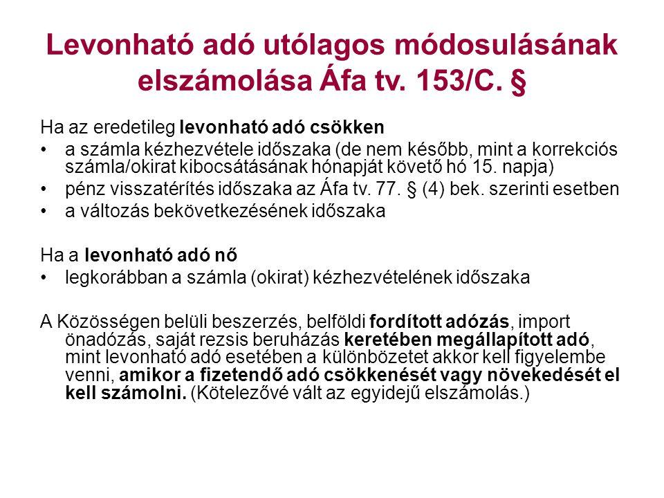 Levonható adó utólagos módosulásának elszámolása Áfa tv. 153/C. §