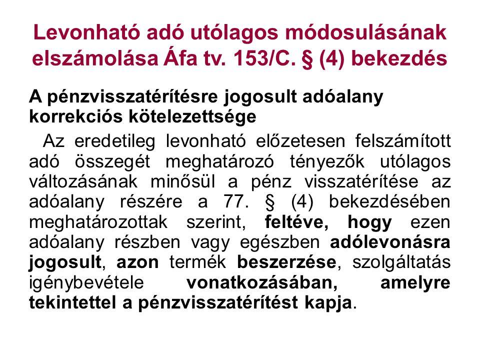 Levonható adó utólagos módosulásának elszámolása Áfa tv. 153/C