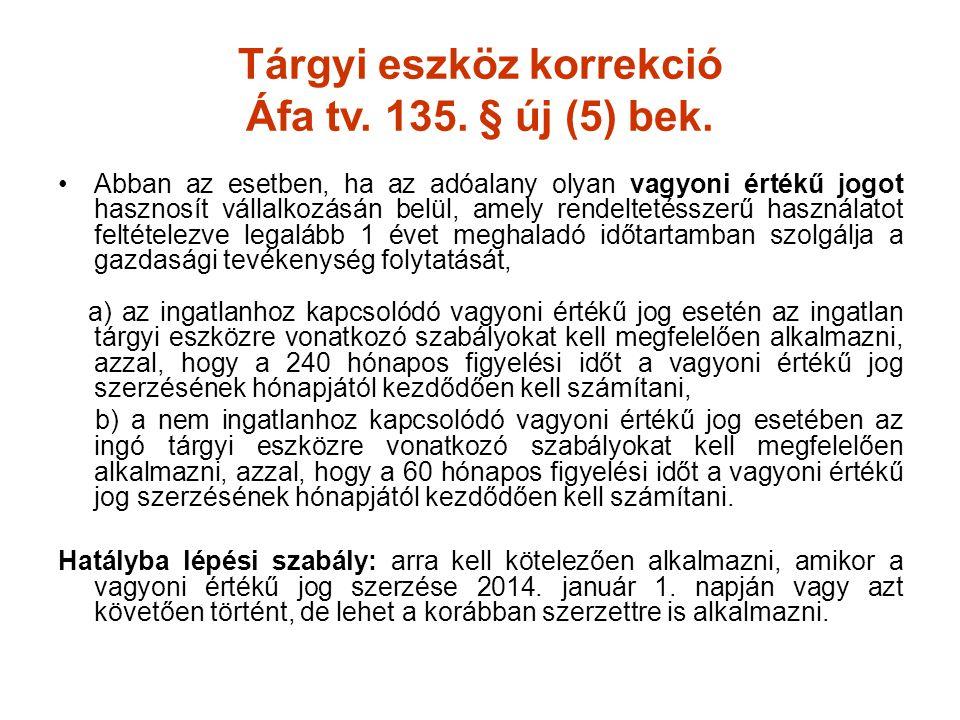 Tárgyi eszköz korrekció Áfa tv. 135. § új (5) bek.