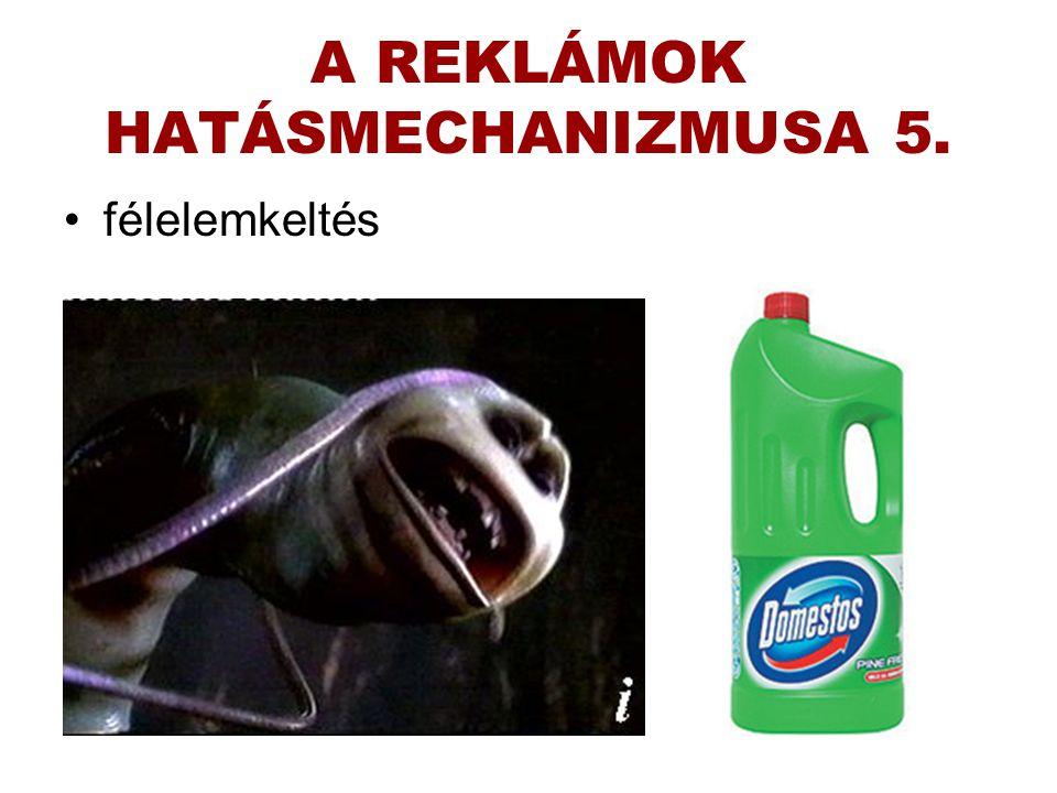 A REKLÁMOK HATÁSMECHANIZMUSA 5.