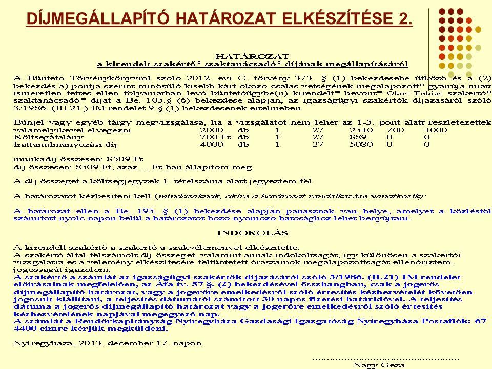 DÍJMEGÁLLAPÍTÓ HATÁROZAT ELKÉSZÍTÉSE 2.