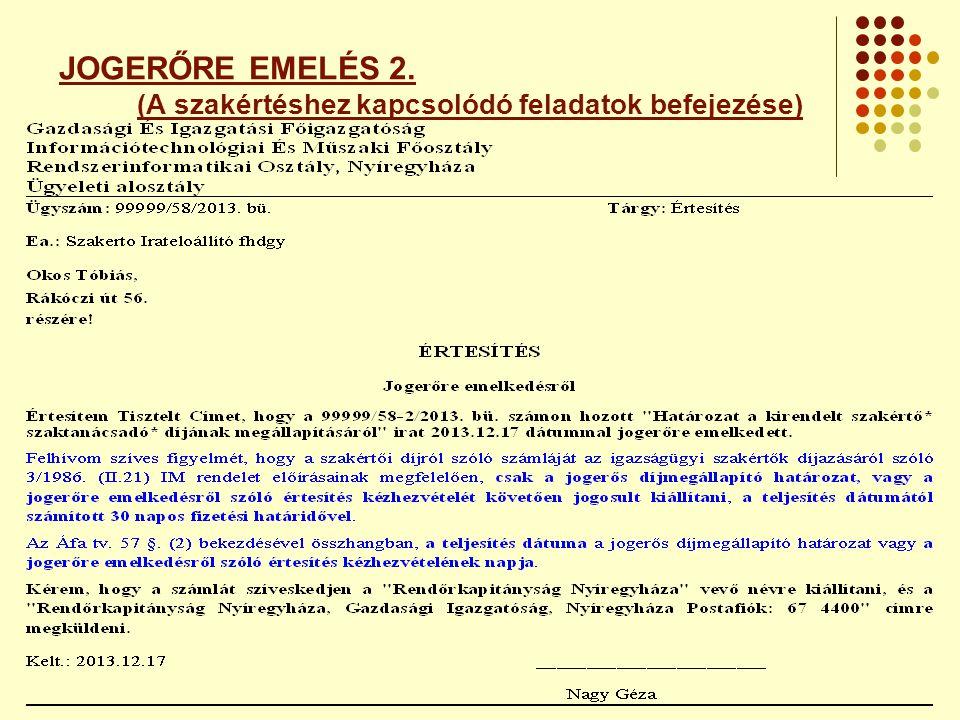 JOGERŐRE EMELÉS 2. (A szakértéshez kapcsolódó feladatok befejezése)