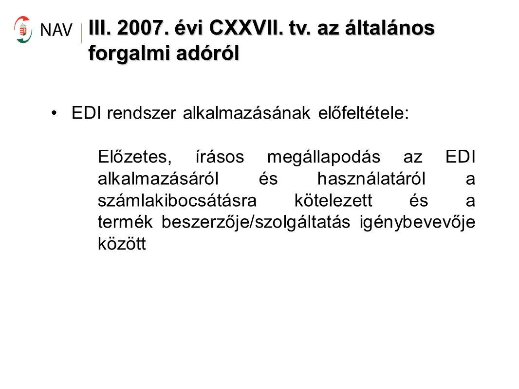 III. 2007. évi CXXVII. tv. az általános forgalmi adóról