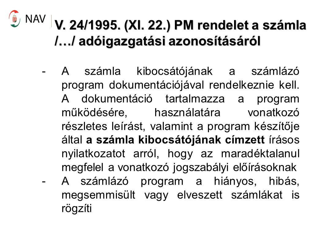V. 24/1995. (XI. 22.) PM rendelet a számla /…/ adóigazgatási azonosításáról