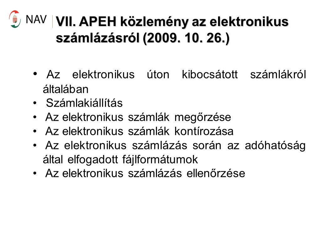 VII. APEH közlemény az elektronikus számlázásról (2009. 10. 26.)