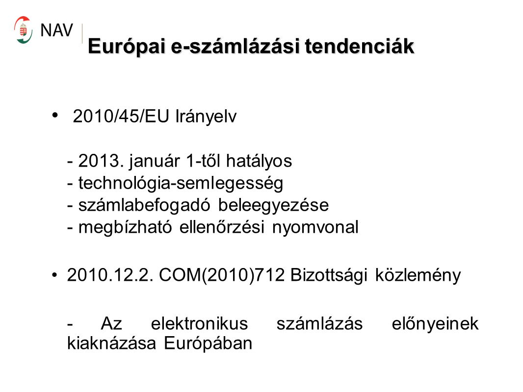 Európai e-számlázási tendenciák