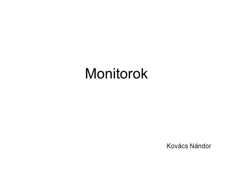 Monitorok Kovács Nándor